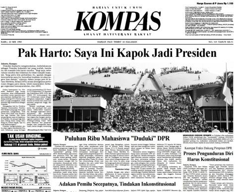 """Berita utama Harian Kompas 20 Mei 1998 berjudul """"Pak Harto: Saya Kapok Jadi Presiden"""""""
