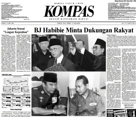 """Berita utama Harian Kompas 22 Mei 1998 berjudul """"BJ Habibie Minta Dukungan Rakyat"""""""